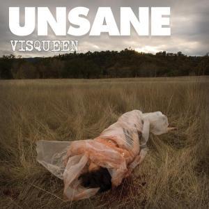unsane_visqueen
