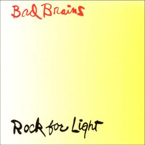 Bad-Brains-Rock-For-Light